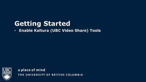 Enable video Tools in Connect with Kaltura (UBC Video Share)