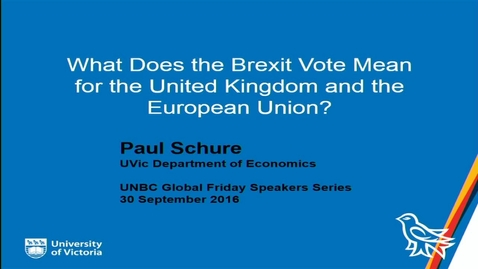 Thumbnail for entry Global Fridays - September 30, 2016 - What Does the Brexit Vote Mean for the United Kingdom and the European Union? Dr. Paul Schure