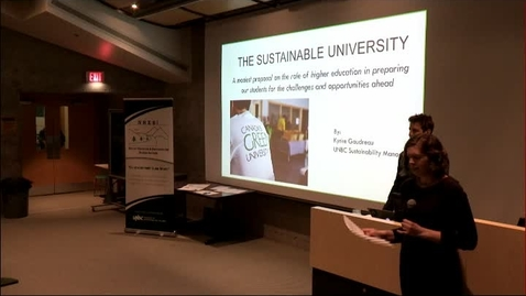 Thumbnail for entry February 6, 2015: Dr. Kyrke Gaudreau - The Sustainable University - The Role of Higher Education in Preparing Our Students for the Challenges & Opportunities Ahead