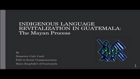 Thumbnail for entry Indigenous Language Revitalization in Guatemala: The Mayan Process - Demetrio Cojti Cuxil - Global Fridays - January 26, 2018