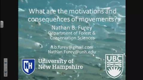 Thumbnail for entry What are the motivations and consequences of movements? Dr. Nathan Furey, University of British Columbia - November 10, 2017