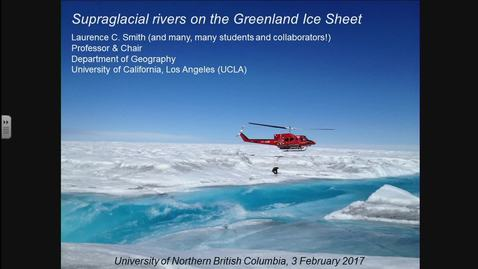 Thumbnail for entry NRESi Supraglacial Rivers on the Greenland Ice Sheet. Dr Laurence Smith, UCLA
