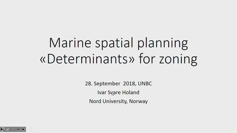 Thumbnail for entry Local governance of global resources in Norway and Sweden Drs. Ivar Holand and Olaf Stjernstrom, Nord University, Norway - September 28 2018