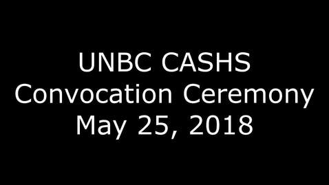 Thumbnail for entry CASH Convocation 2018