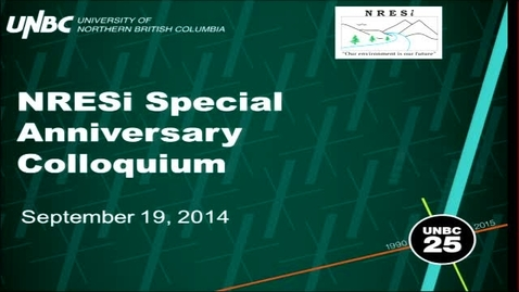 Thumbnail for entry September 19, 2014: NRESi 25th Anniversary Colloquium Panel Session