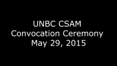 Thumbnail for entry CSAM Convocation 2015
