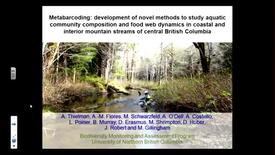 Thumbnail for entry Metabarcoding - Novel methods to study aquatic community composition and food web dynamics in BC - October 23 2015 - Dr. Aynsley Thielman, UNBC