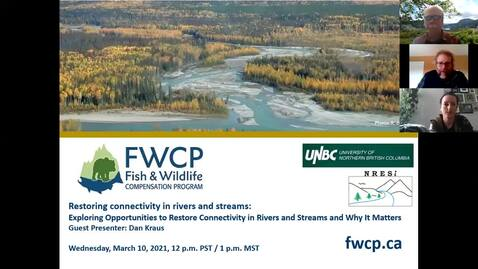 Thumbnail for entry Dammed if we don't - Exploring opportunities to restore connectivity in rivers and streams and why it matters - Dan Kraus, Nature Conservancy of Canada - March 10 2021