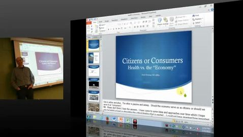 Thumbnail for entry David Bowering – Citizens or Consumers Health vs. 'The Economy'