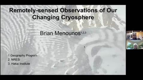 Thumbnail for entry Remotely-sensed observations of our changing cryosphere - Dr. Brian Menounos - January 22 2021