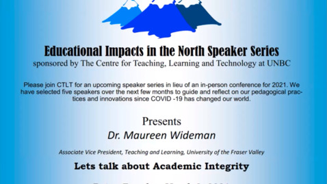 Thumbnail for entry Academic Integrity - Dr. Maureen Wideman - March 9 2021