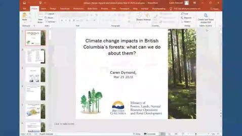 Thumbnail for entry Climate change impacts in BC's forest What can we do about them - Caren Dymond - NRESi - March 27, 2020
