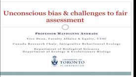 Thumbnail for entry Unconscious Bias & Challenges to Fair Assessment. Dr. Maydianne Andrade (Vice-Dean Faculty Affairs and Equity, U of Toronto Scarborough) - IWAU, November 20 2017