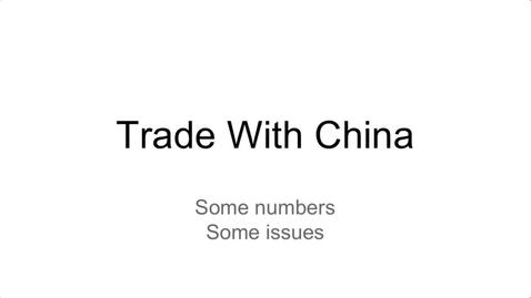 Thumbnail for entry Canada-China Trade in a Shifting Global Environment - Phil Calvert Senior Fellow - China Institute University of Alberta - October 23 2020