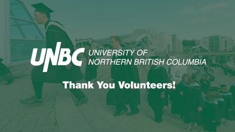 Thumbnail for entry UNBC Volunteer ThankYou