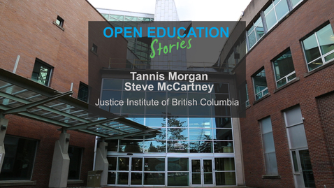Thumbnail for entry Open Education Stories: Improving access and affordability for students at the Justice Institute