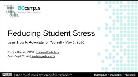 Thumbnail for entry Reducing Student Stress – Learning How to Advocate for Yourself (May 5, 2020)