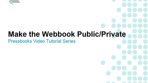 Thumbnail for entry How to Change Privacy Settings of the Webbook