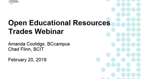 Thumbnail for entry Open Educational Resources Trades Webinar