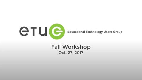 Thumbnail for entry ETUG Fall 2017 Keynote: Mike Caulfield