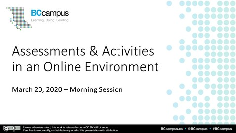 Thumbnail for entry Assessments & Activities in an Online Environment - March 20 (Morning)