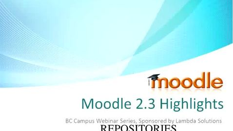Thumbnail for entry Repositories with Moodle 2.3
