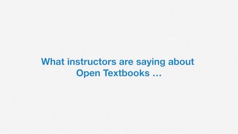 Thumbnail for entry What Instructors Say about Open Textbooks