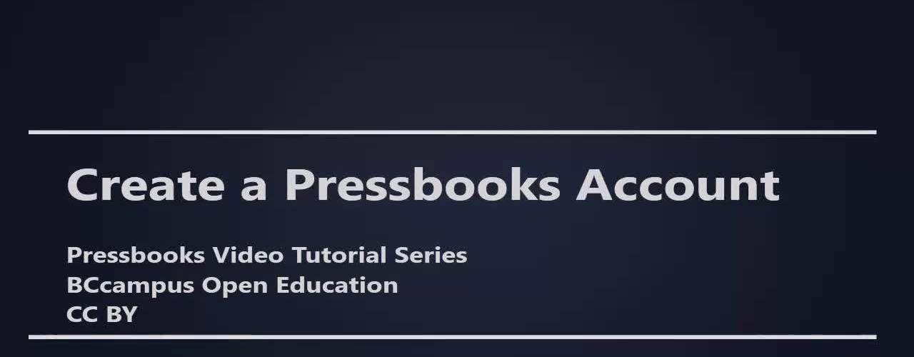How to Create a Pressbooks Account
