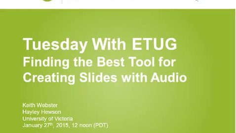 Thumbnail for entry T.e.l.l. January - Finding the Best Tool for Creating Slides with Audio