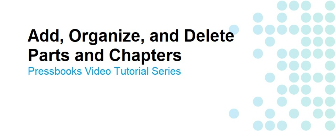 How to Add, Organize, and Delete Parts and Chapters
