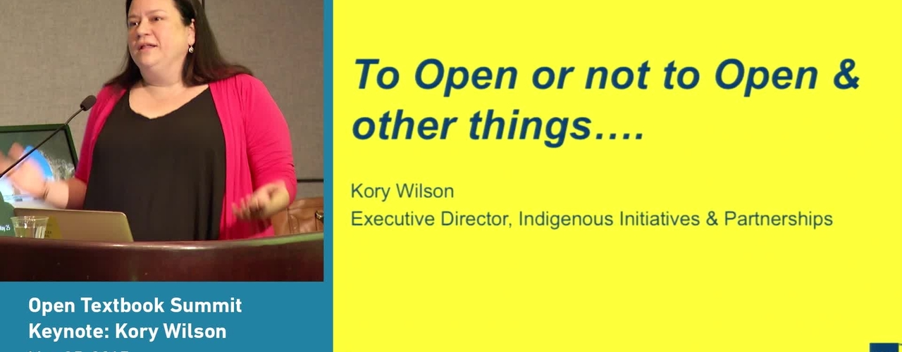 Open Textbook Summit, May 24-25, 2017 Keynote Speaker Kory Wilson