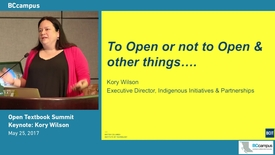Thumbnail for entry Open Textbook Summit, May 24-25, 2017 Keynote Speaker Kory Wilson