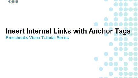 Thumbnail for entry How to Insert Internal Links with Anchor Tags
