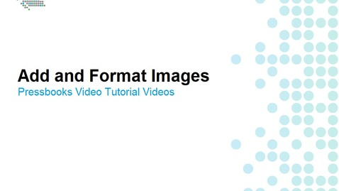 Thumbnail for entry How to Add and Format Images