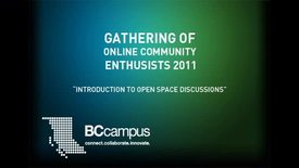 Thumbnail for entry OCE: Introduction to Open Space Discussions