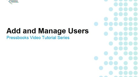 Thumbnail for entry How to Add and Manage Users