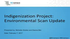 Indigenization Project: Environmental Scan Update