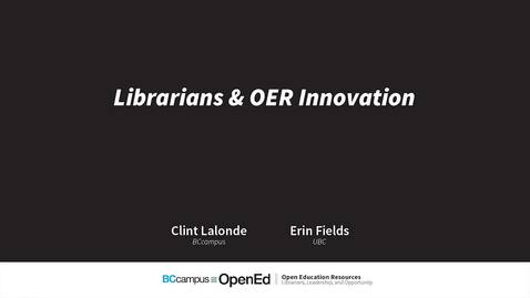Thumbnail for entry Clint Lalonde and Erin Fields - BCOER Librarians Event