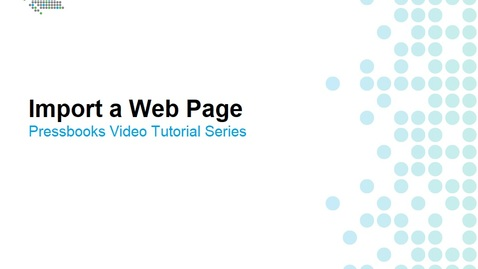 Thumbnail for entry How to Import a Web Page
