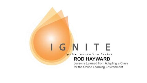 Thumbnail for entry Ignite Innovation Series - Rod Hayward
