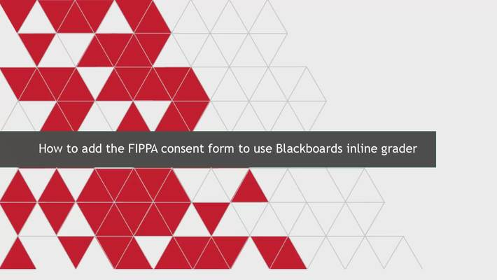 How to add the FIPPA consent form to use Blackboard's inline grader