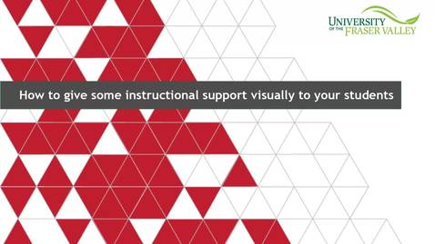 How to give some instructional support visually to your students