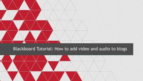 Thumbnail for entry How to add video and audio to blogs