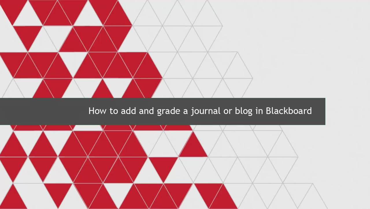 How to add and grade a journal or blog in Blackboard