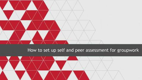 Thumbnail for entry How to set up self and peer assessment for group work