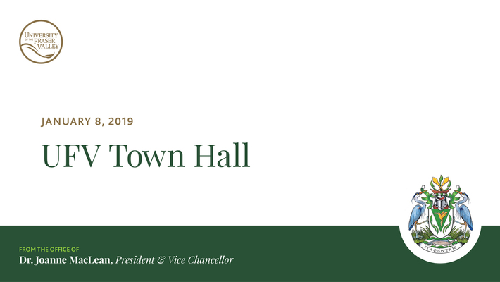 President's Town Hall - Jan 8, 2019 at the CEP Campus