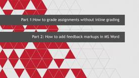 Thumbnail for entry How to download and markup student assignments (inline grading replacement) AND Markup Tutorial