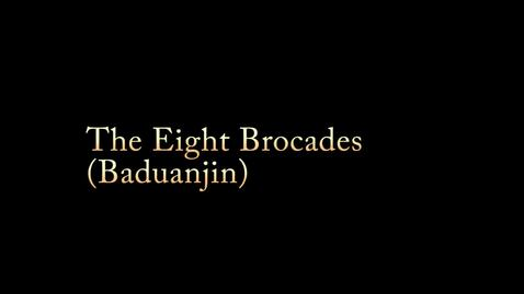 Thumbnail for entry Eight Brocades / Baduanjin: Learn how to develop your own paractice