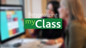 Thumbnail for entry Personalizing myClass