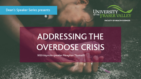 Thumbnail for entry Addressing the overdose crisis